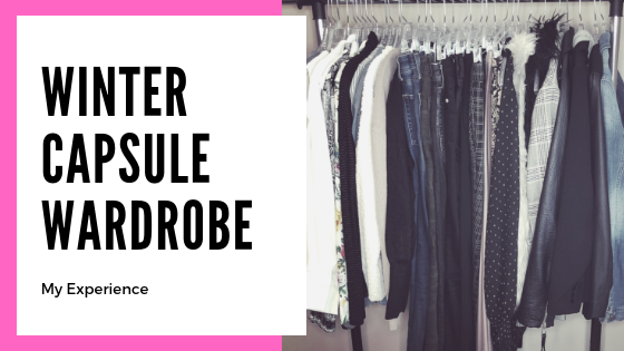 My Experience with a Capsule Wardrobe